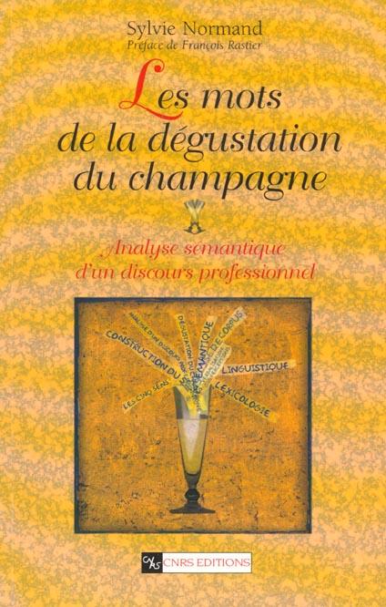 Les mots de la degustation du champagne
