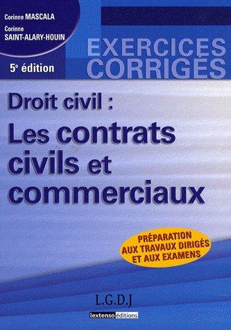 Droit Civil : Les Contrats Civils Et Commerciaux - 5eme Edition