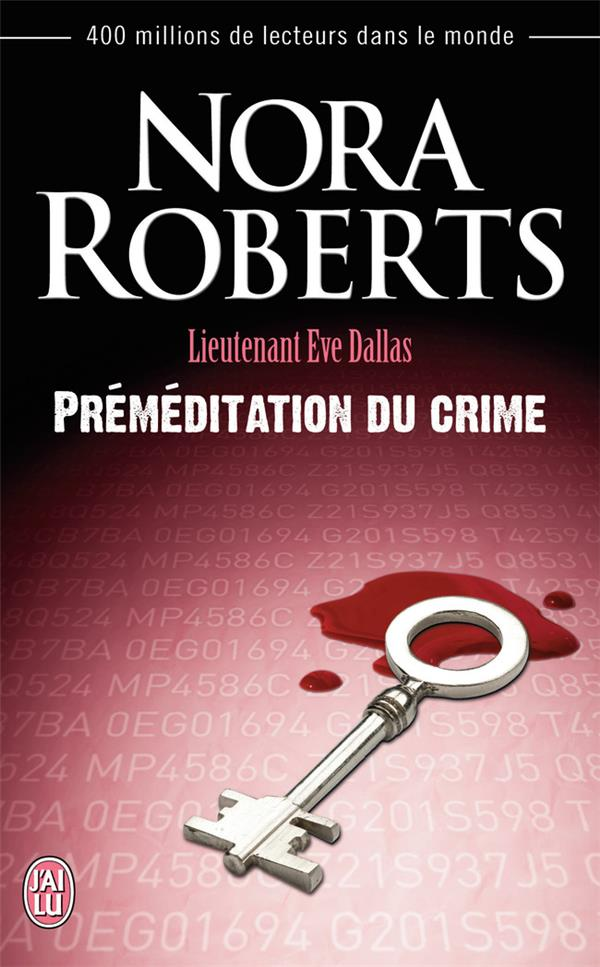 Lieutenant Eve Dallas T.36 ; préméditation du crime