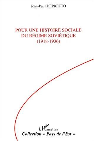 Pour une histoire sociale du régime soviétique 1918-1936