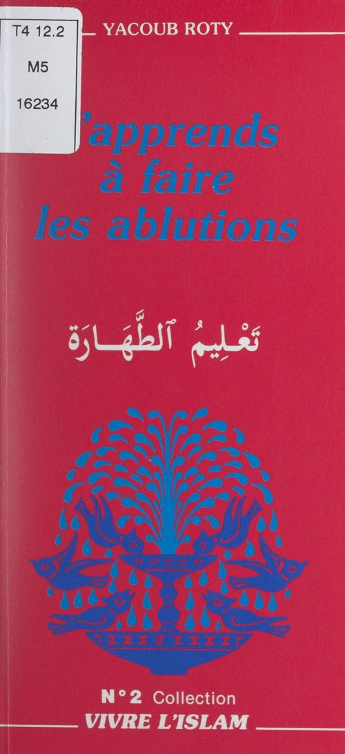 J'apprends à faire les ablutions  - Yacoub Roty