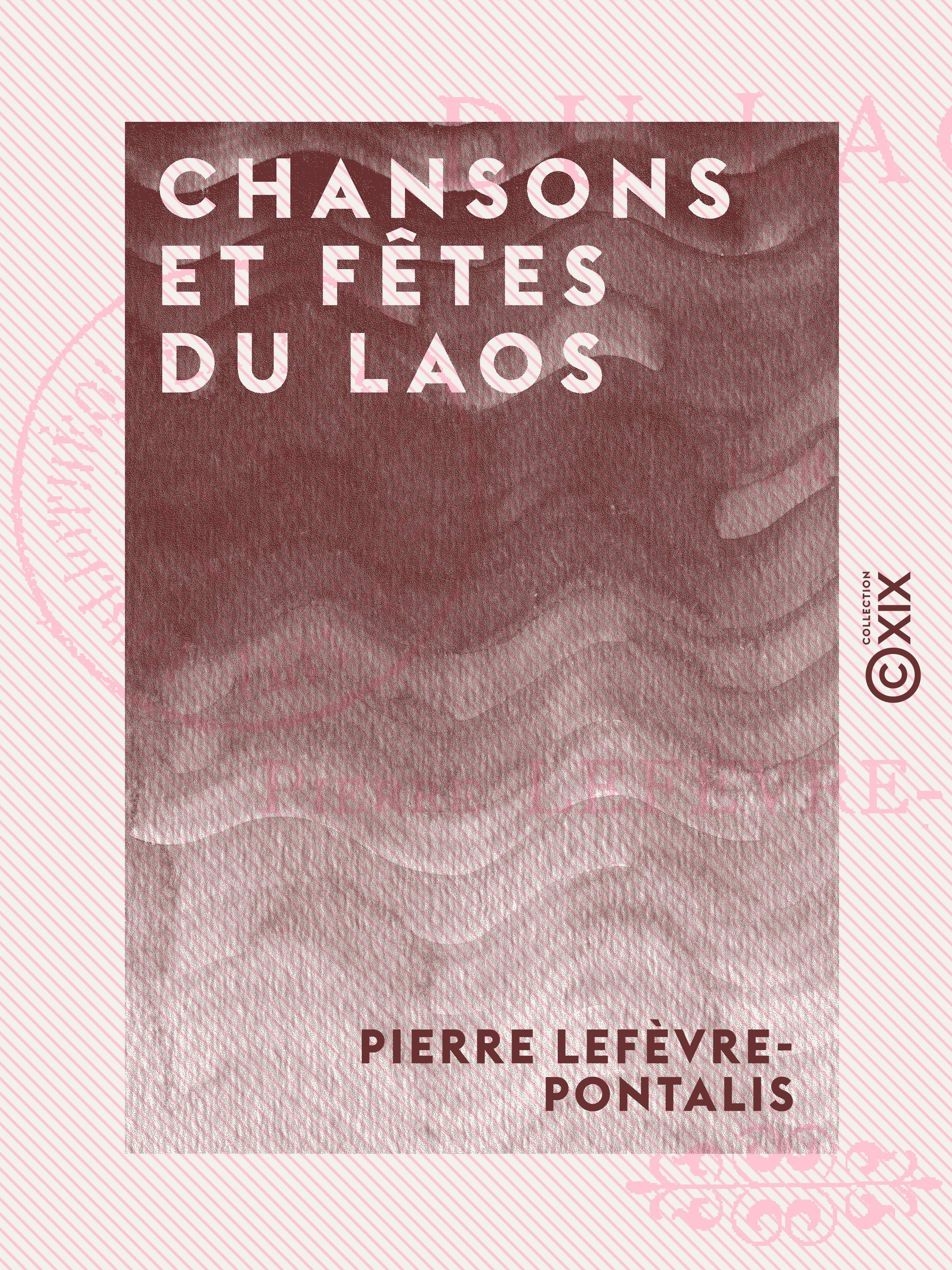 Chansons et Fêtes du Laos