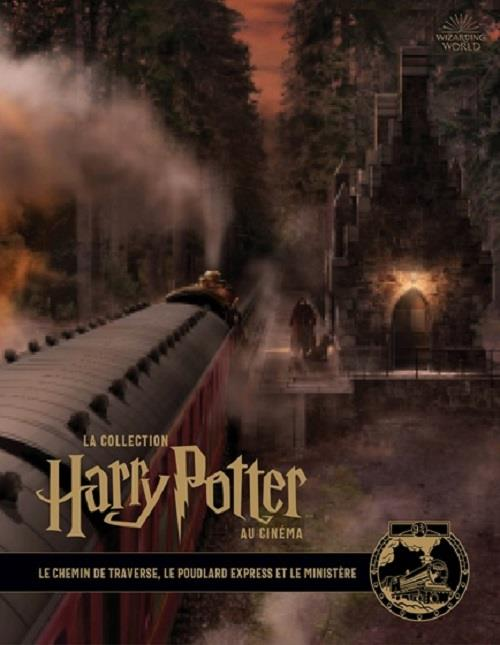 La collection Harry Potter au cinéma T.2 ; le chemin de travers, le Poudlard express et le ministère