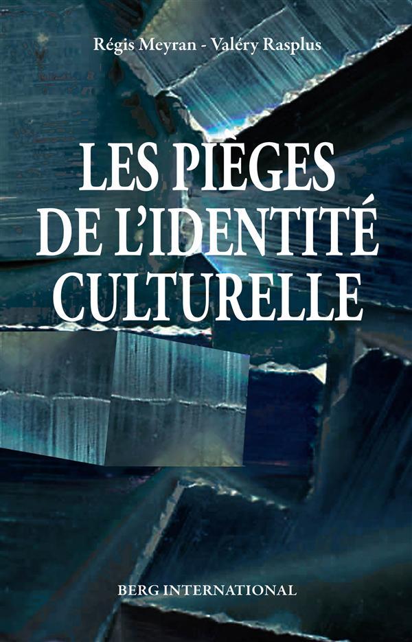 Les pièges de l'identité culturelle