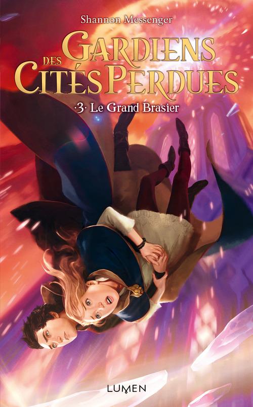 Gardiens des Cités perdues - tome 3 Le Grand Brasier
