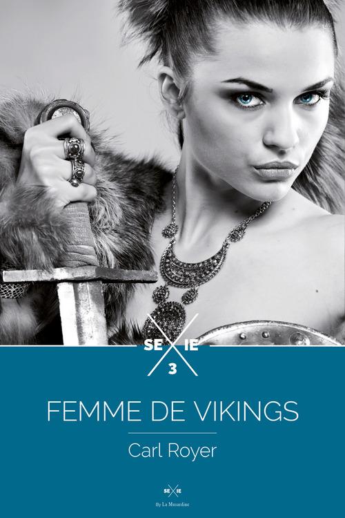 Femme de vikings t.3