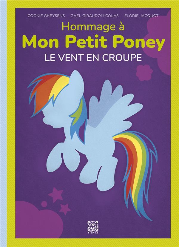 Hommage à Mon Petit Poney, le vent en croupe
