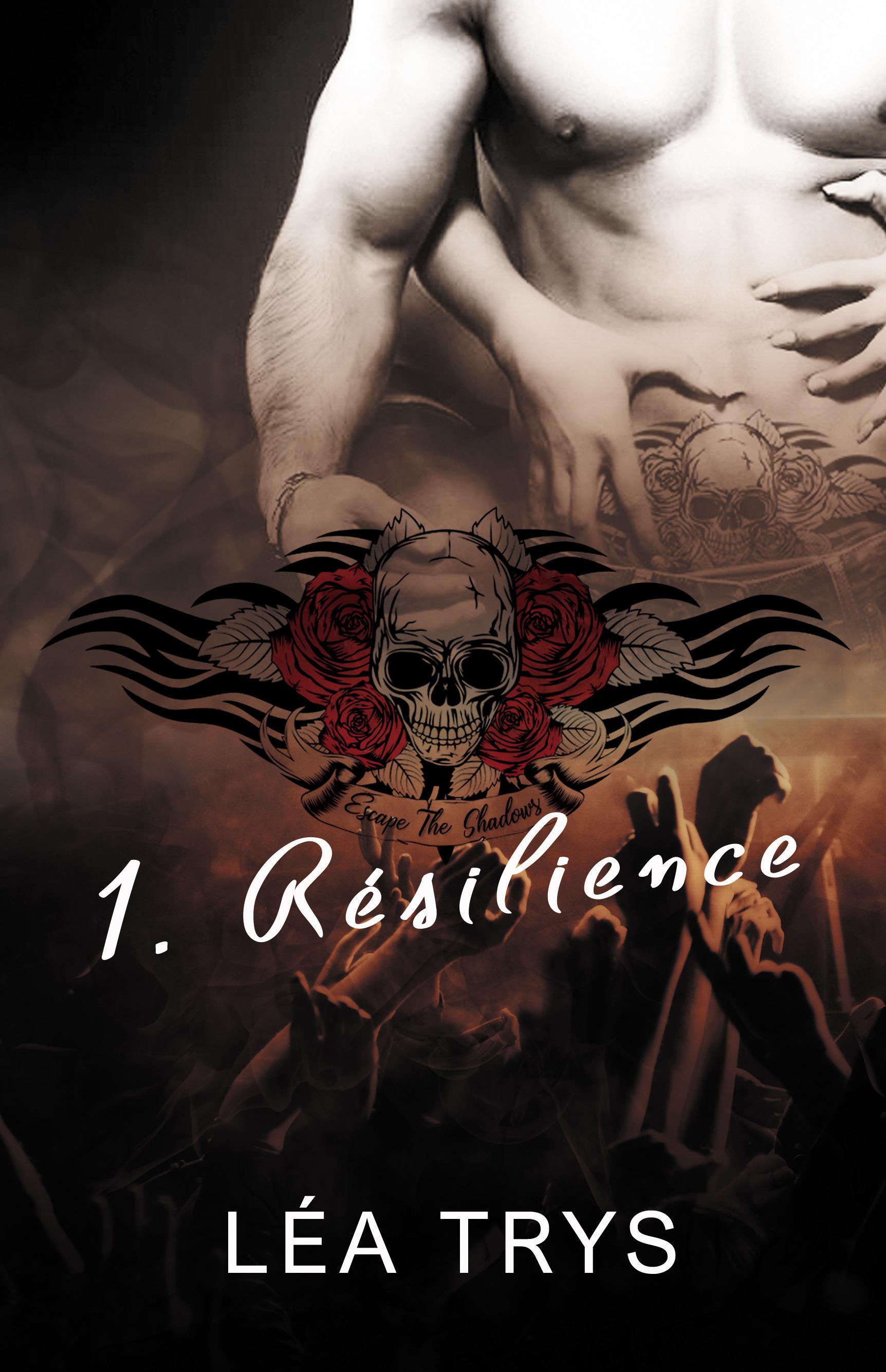 Résilience (Escape The Shadows T.1)  - Lea Trys