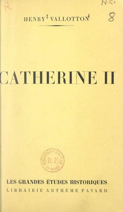 Catherine II  - Henry Vallotton
