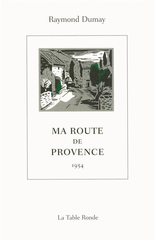 Ma route de Provence ; 1954