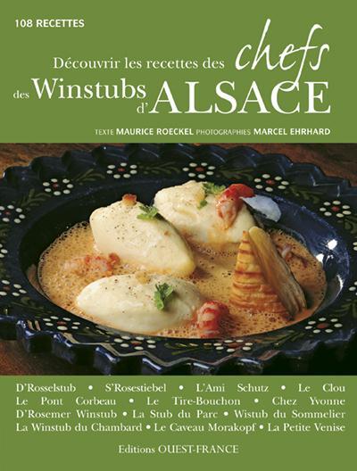 Découvrir les recettes des chefs des Winstubs d'Alsace