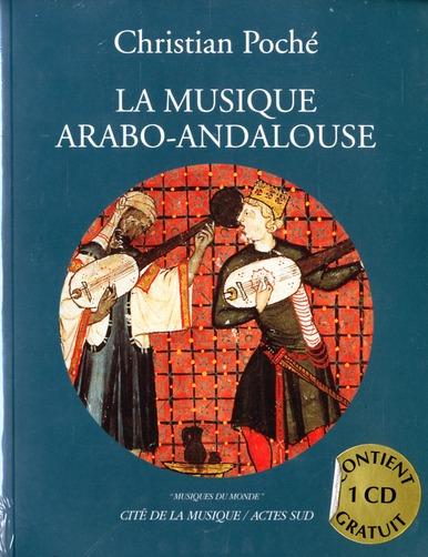 Musique Arabo-Andalouse (Nouvelle Edition) +1cd (La)