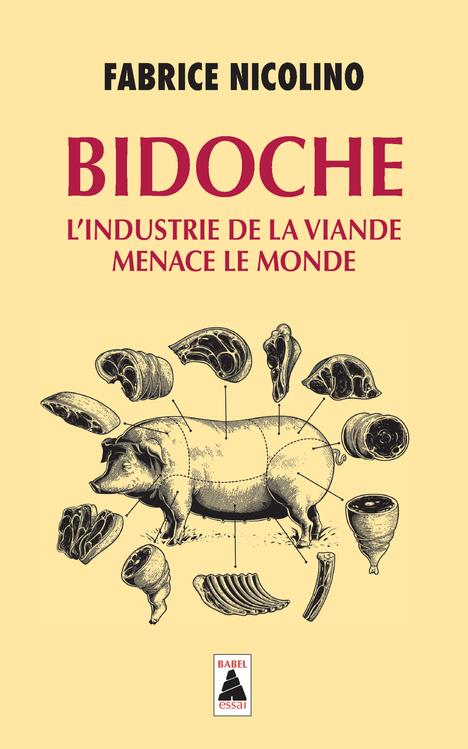 Bidoche ; L'Industrie De La Viande Menace Le Monde