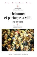 Vente Livre Numérique : Ordonner et partager la ville  - Pierre Serna - Gaël Rideau