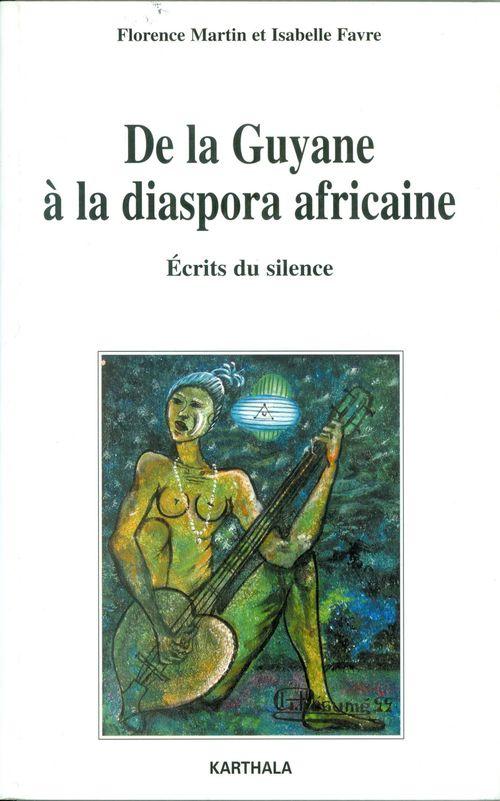 De la Guyane à la diaspora africaine