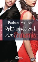 Vente EBooks : Petit week-end entre ennemis  - Barbara Wallace