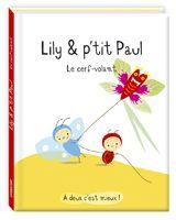 Lily et p'tit Paul ; le cerf-volant