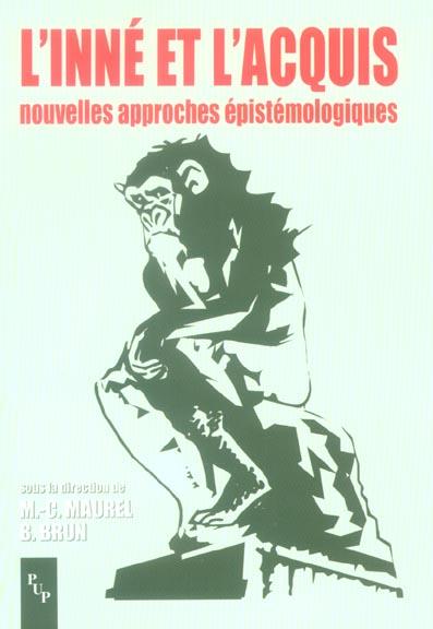 L'Inne Et L'Acquis ; Nouvelles Approches Epistemologiques