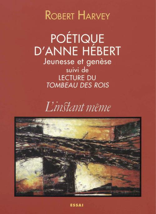 Poetique d'anne hebert. jeunesse et genese