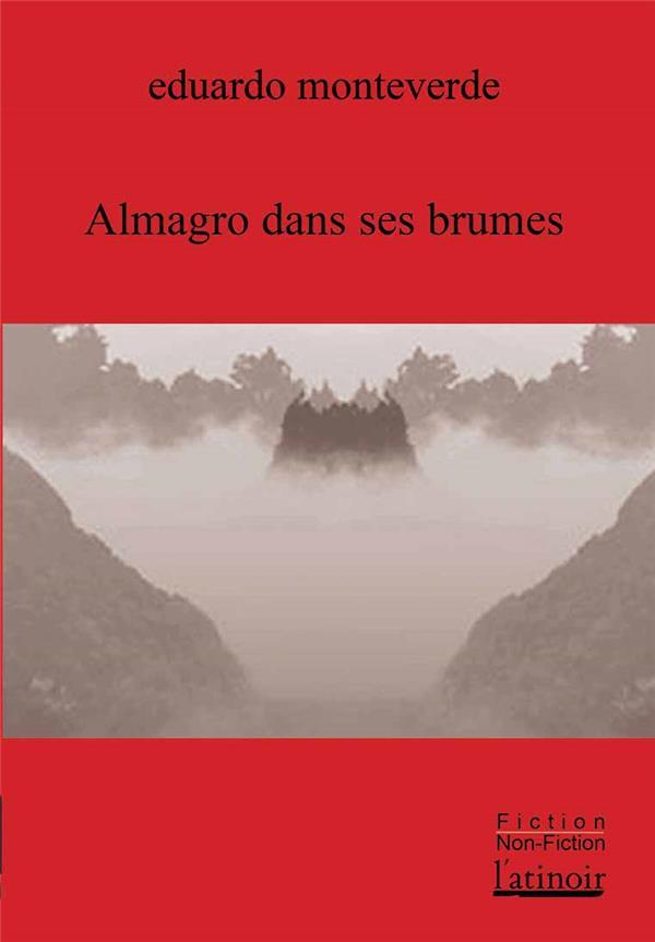 Almagro dans ses brumes