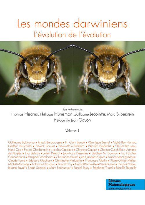 Les mondes darwiniens t.1 ; l'évolution de l'évolution