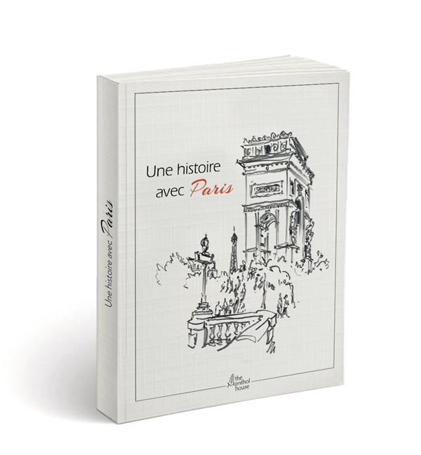 Une histoire avec Paris ; arc de triomphe