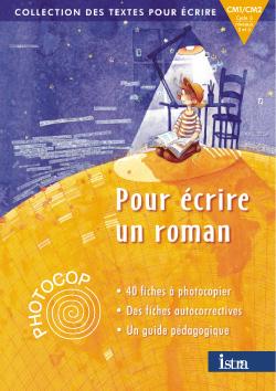 Des Textes Pour Ecrire - Pour Ecrire Un Roman Cm1/Cm2 - Photocop - Edition 2001