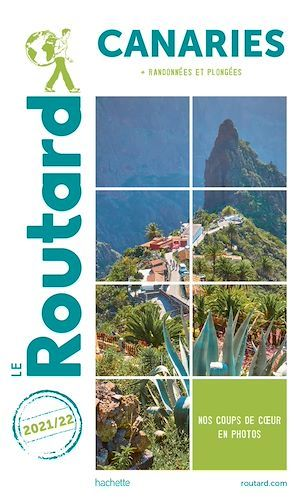Guide du Routard ; Canaries ; + randonnées et plongées (édition 2021/2022)