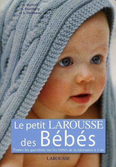 Le Petit Larousse De Bebes