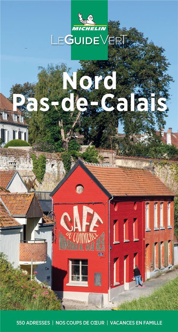 Le guide vert ; Nord Pas-de-Calais (édition 2021)