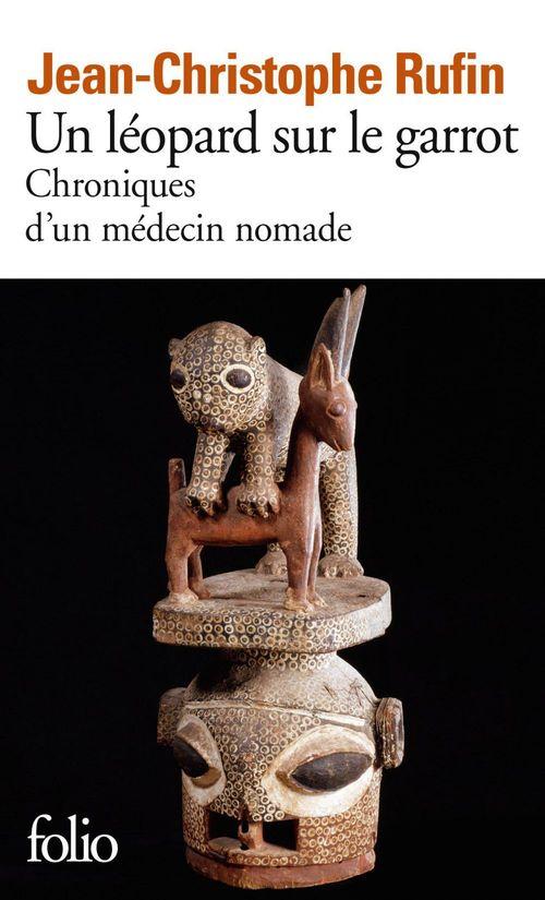 Un léopard sur le garrot ; chroniques d'un médecin nomade