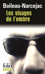 Vente Livre Numérique : Les visages de l'ombre  - Boileau-Narcejac