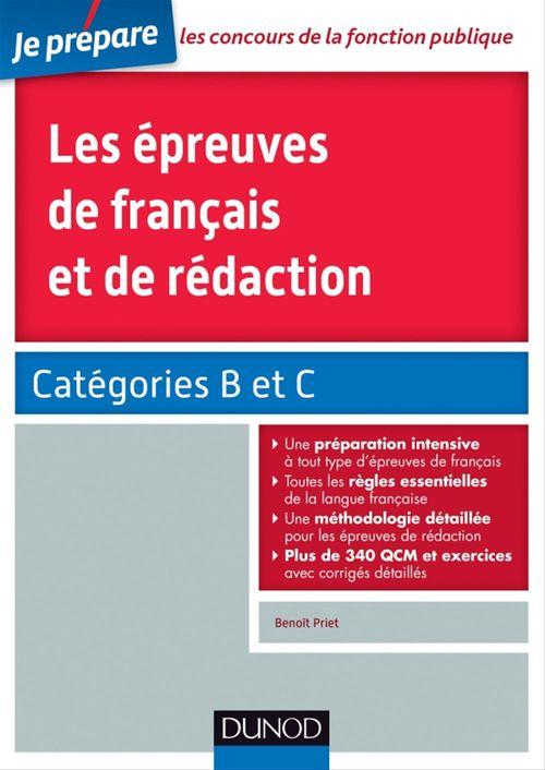 Je prépare ; les épreuves de français et de rédaction ; orthographe, grammaire, vocabulaire, rédaction ; catégories B et C
