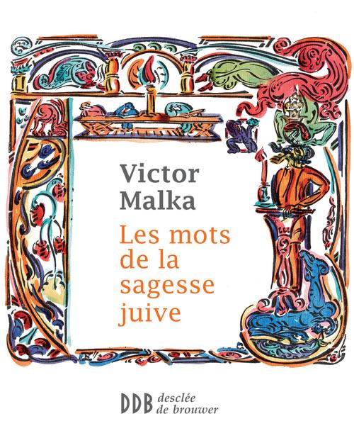 Vente EBooks : Les mots de la sagesse juive  - Victor Malka