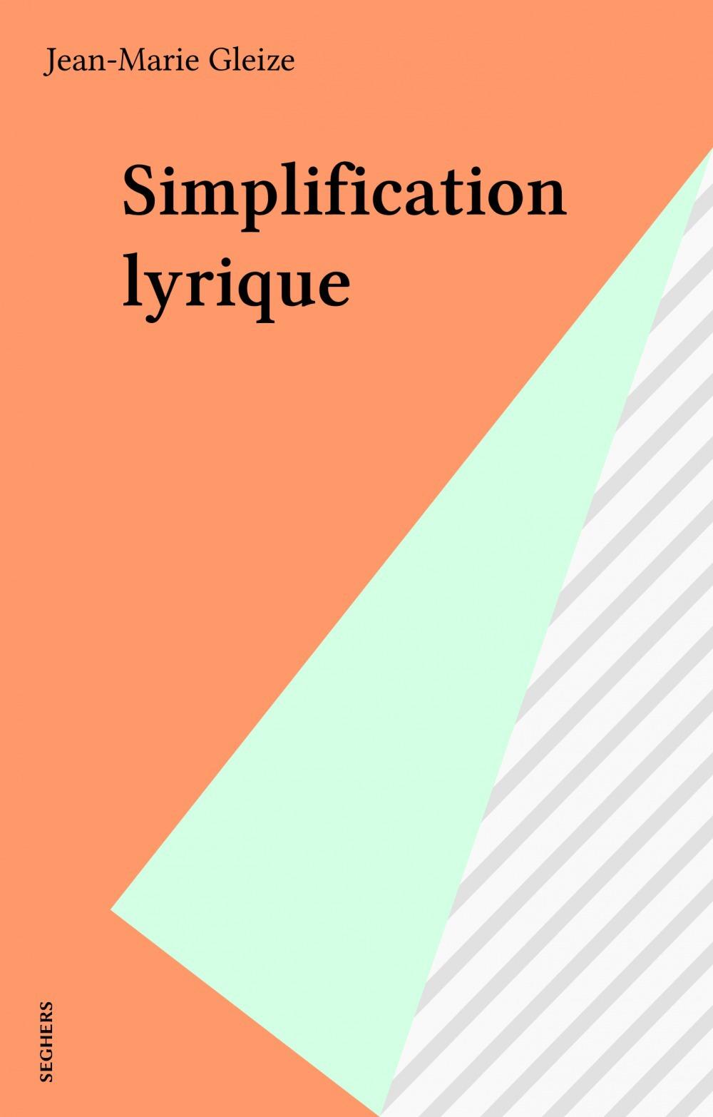 simplification lyrique