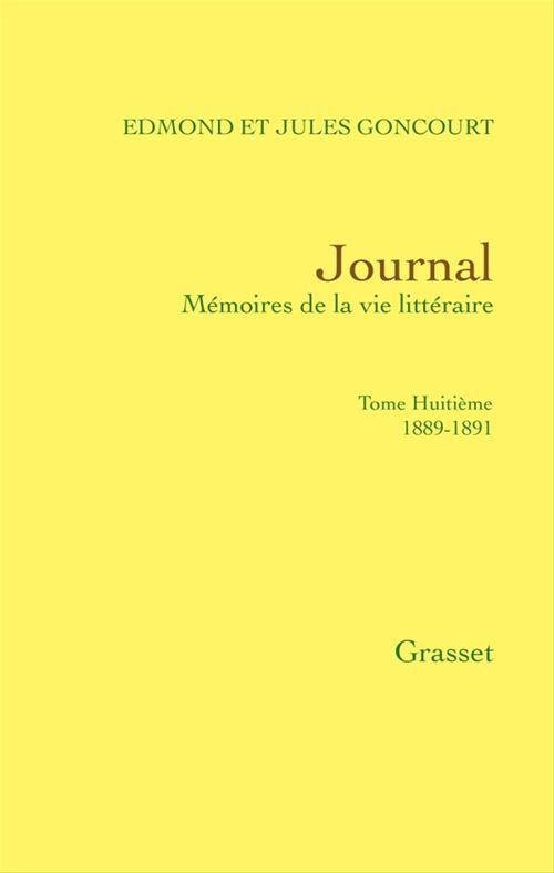 Journal, tome huitième  - Jules de Goncourt  - Edmond De Goncourt