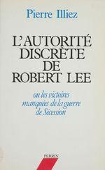 L'Autorité discrète de Robert Lee