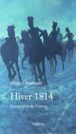 Vente EBooks : Hiver 1814  - Michel.. Bernard