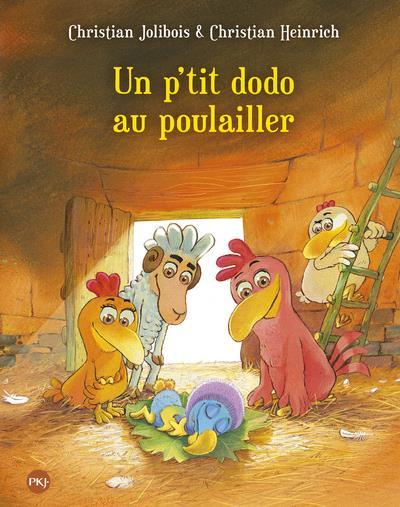Les P'tites Poules t.19 ; un p'tit dodo au poulailler