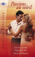 Vente EBooks : Passions au soleil (Harlequin Edition Spéciale)  - Debbi Rawlins - Melinda Cross - Tina Wainscott