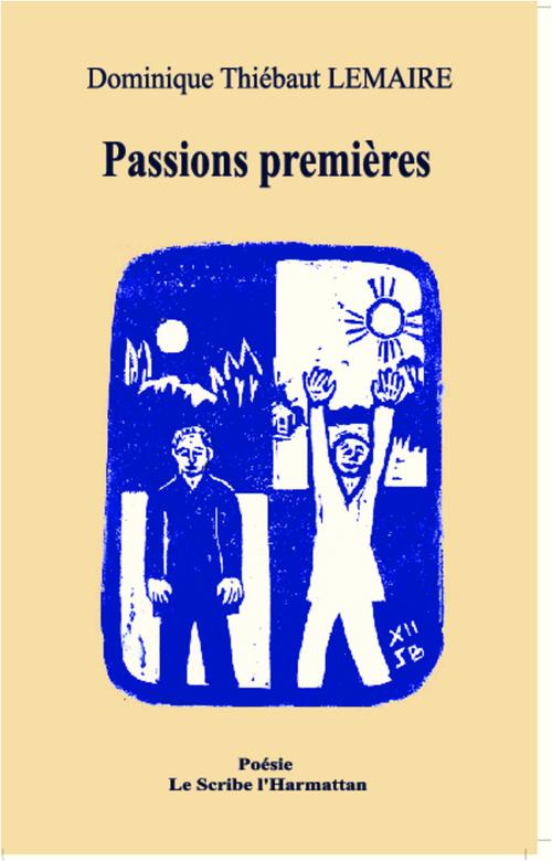 Passions premières