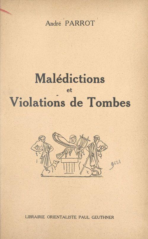 Malédictions et violations de tombes