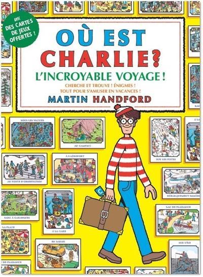 Où est Charlie ? ; l'incroyable voyage !