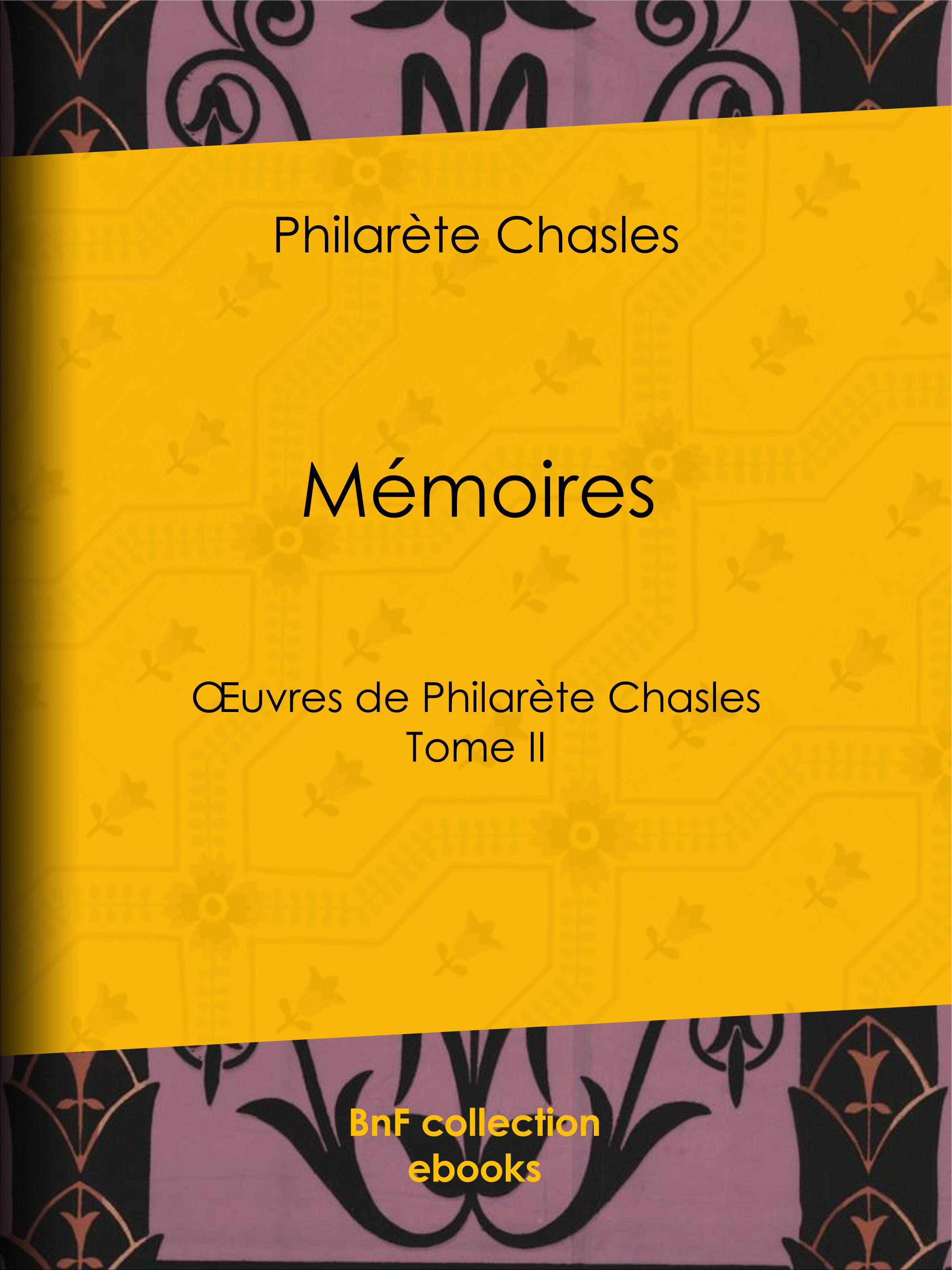 Mémoires  - Philarète Chasles