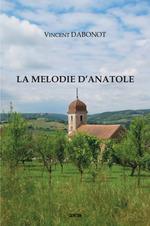 Vente Livre Numérique : La mélodie d'Anatole  - Vincent Dabonot