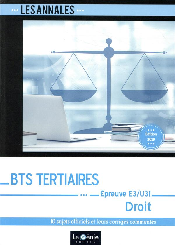 BTS tertiaires ; droit ; épreuve e3-u31 ; partie juridique (6e édition)