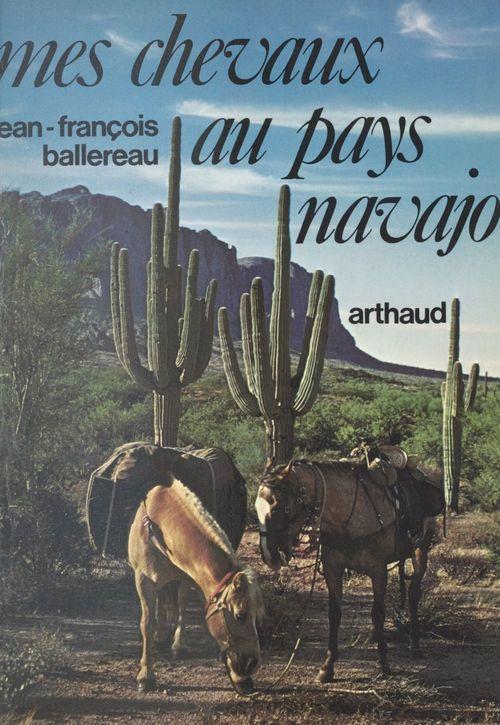 Mes chevaux au pays navajo