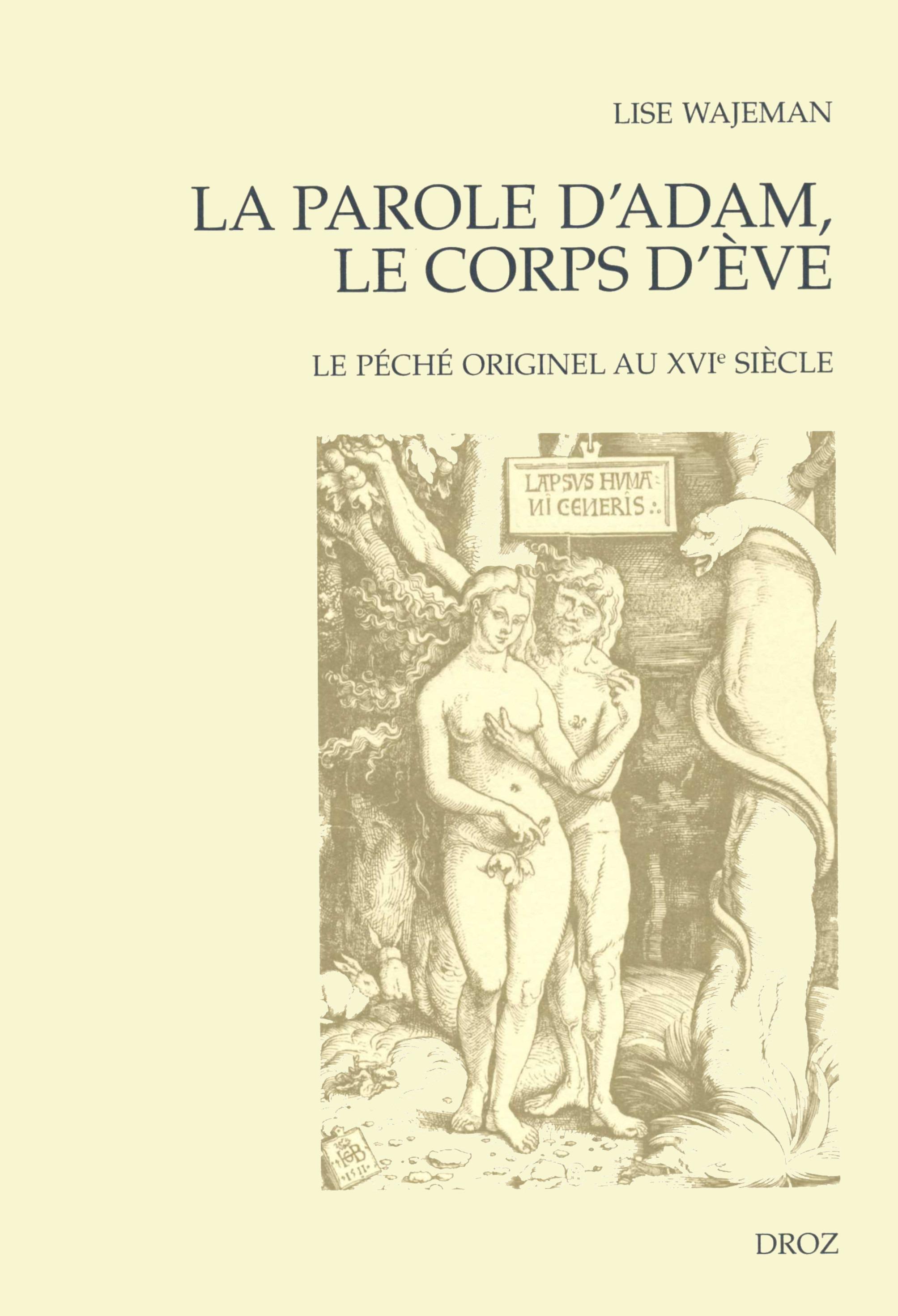 la parole d'adam, le corps d'ève ; le péché originel au XVI siècle