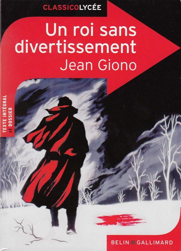 Un Roi Sans Divertissement, De Jean Giono