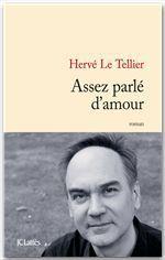 Vente livre : EBooks : Assez parlé d'amour  - Hervé Le Tellier